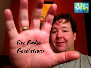 Five Radio Revelations
