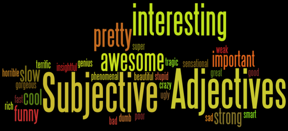 Subjective Adjectives