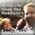 omny-whenlifegivesyouparkinsons